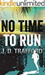 No Time To Run (Legal Thriller Featur...