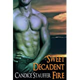Sweet, Decadent Fire (Breath of Darkness) ~ Candice Stauffer
