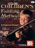 Mel Bay Children's Fiddling Method Volume 1