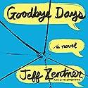 Goodbye Days Hörbuch von Jeff Zentner Gesprochen von: Michael Crouch