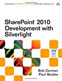 SharePoint 2010 Development with Silverlight (Microsoft .Net Development Series)