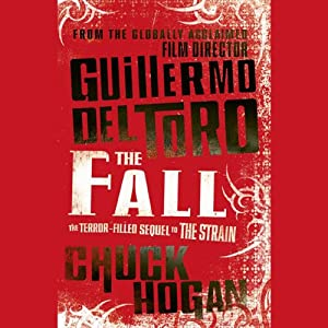 The Fall | [Guillermo del Toro, Chuck Hogan]