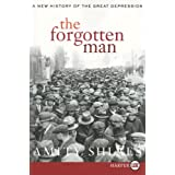 The Forgotten Man: A New History of the Great Depressionby Amity Shlaes