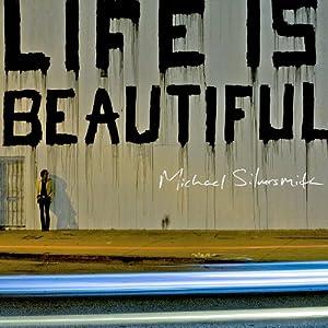 Life is Beautiful