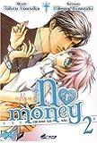 No Money, (Okane ga nai) Tome 2