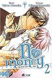 echange, troc Tohru Kousaka, Hitoyo Shinozaki - No Money, (Okane ga nai) Tome 2