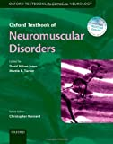 img - for Oxford Textbook of Neuromuscular Disorders (Oxford Textbooks in Clinical Neurology) book / textbook / text book