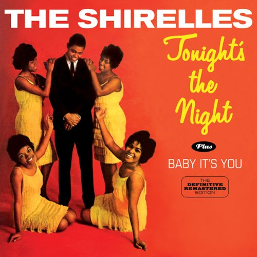 Shirelles - Tonight's the Night / Baby It's You