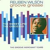 echange, troc Reuben Wilson - Sweet Life / Cisco Kid