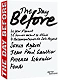 The Day Before: Volume One (Sonia Rykiel / Jean-Paul Gaultier / Fendi / Proenza Schouler)