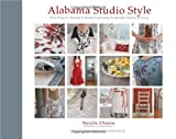 img - for Alabama Studio Style: More Projects, Recipes & Stories Celebrating Sustainable Fashion & Living book / textbook / text book