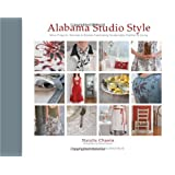Alabama Studio Style: More Projects, Recipes, & Stories Celebrating Sustainable Fashion & Living ~ Natalie Chanin