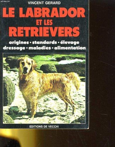 Le  labrador et les retreviers