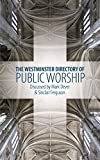 img - for The Westminster Directory of Public Worship: Discussed by Mark Dever & Sinclair Ferguson book / textbook / text book