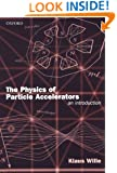 The Physics of Particle Accelerators: An Introduction