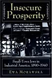 img - for Insecure Prosperity by Morawska, Ewa (1996) Hardcover book / textbook / text book