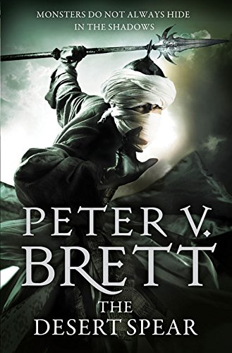 The Desert Spear (The Demon Cycle)