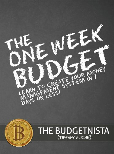 the-one-week-budget-learn-to-create-your-money-management-system-in-7-days-or-less