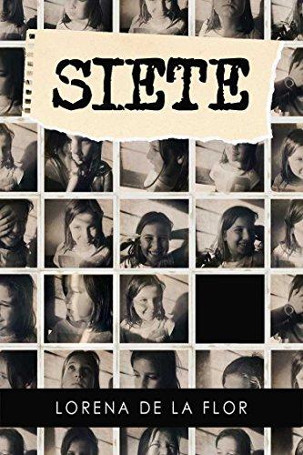 Siete: un libro de aventuras para niños a partir de 8 años