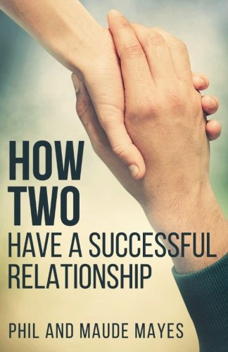 How Two: Have a Successful Relationship