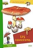 echange, troc Alain Champagne, Anne Eydoux - Les champignons