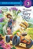 The Great Fairy Race (Disney Fairies) (Step into Reading)