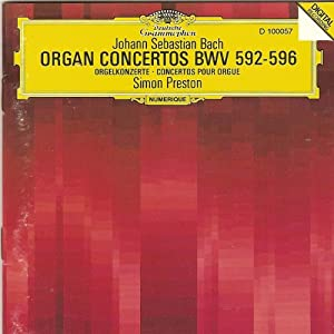 Organ Concertos BWV 592-596/Simon Preston