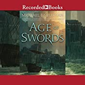 Age of Swords: The Legends of the First Empire, Book 2   Michael J. Sullivan