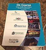 img - for On Course Study Skills Plus Edition, Strategies for College Success (Maricopa Community Colleges) book / textbook / text book