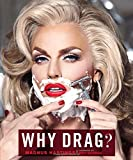img - for Why Drag? book / textbook / text book