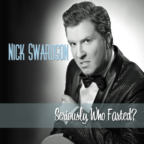 Amazon.com: Nick Swardson: Seriously, Who Farted?: Music