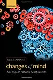img - for Changes of Mind: An Essay on Rational Belief Revision book / textbook / text book