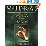 Mudras: Yoga in Your Hands