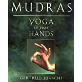 Mudras: Yoga in Your Handspar Gertrud Hirschi