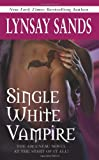 Single White Vampire (Argeneau Vampires, Book 3)
