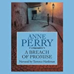 A Breach of Promise: William Monk, Book 9 | Anne Perry