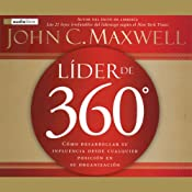 Lider de 360 [The 360 Degree Leader] | [John C. Maxwell]