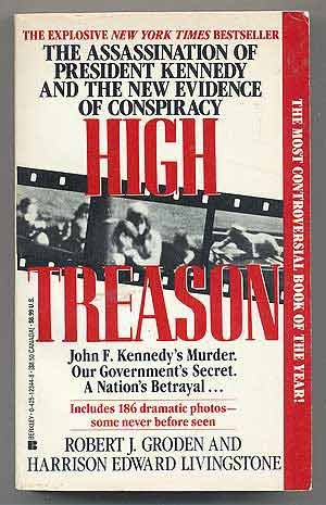 High Treason: Robert J. Groden, Harrison Edward Livingstone: 9780425123447: Amazon.com: Books