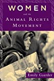 Emily Gaarder Women and the Animal Rights Movement