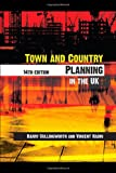 Barry Cullingworth Town and Country Planning in the UK