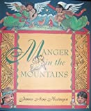 img - for Manger in the mountains book / textbook / text book
