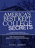 Americas Best Kept College Secrets: The Updated Edition Featuring New College Profiles