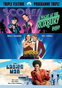 A Night at the Roxbury/Superstar/The Ladies Man '00 Triple Feature (Bilingual)