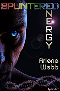 (FREE on 1/22) Splintered Energy by Arlene Webb - http://eBooksHabit.com