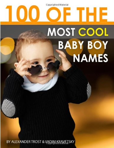 100 Of The Most Cool Baby Boy Names front-181258