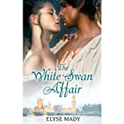 The White Swan Affair | [Elyse Mady]