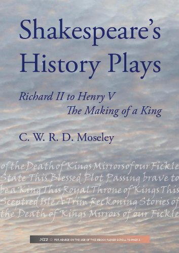 """the notion of kingship in shakespeares history plays Shakespeare's history plays, even those which deal with the relatively recent   that notion is contained in """"the divine right of kings,"""" and the play is a mystery."""