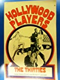 img - for Hollywood Players, the Thirties book / textbook / text book