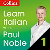 Collins Italian with Paul Noble - Learn Italian the Natural Way, Part 1 | [Paul Noble]