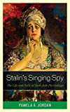 img - for Stalin's Singing Spy: The Life and Exile of Nadezhda Plevitskaya book / textbook / text book